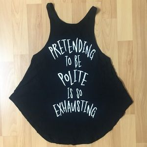 Pretending To Be Polite Is Exhausting Tank Top 🖤